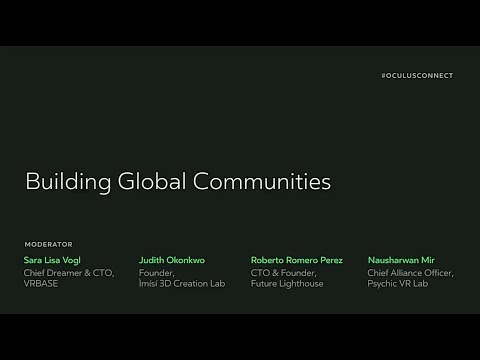 Oculus Connect 4 | Building Global Communities