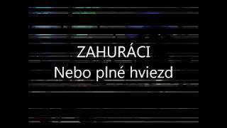 Video ZAHURACI - Nebo plné hviezd