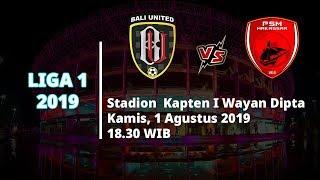 VIDEO: Live Streaming Liga 1 2019 Bali United Vs PSM Makassar Kamis (1/8) Pukul 18.30 WIB