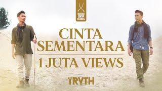 THE TRUTH - CINTA SEMENTARA (OFFICIAL MUSIC VIDEO)