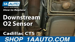 How to install upstream o2 oxygen sensor 2000 06 chevy suburban 53l how to install replace rear downstream oxygen o2 sensor cadillac cts fandeluxe Image collections