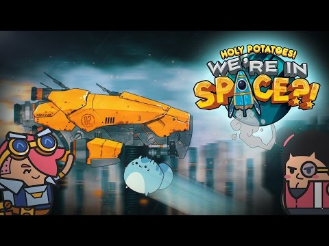 Holy Potatoes! We're in Space?! Release Trailer thumbnail