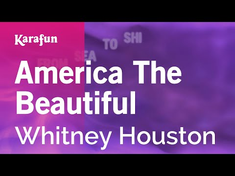 America The Beautiful - Whitney Houston | Karaoke Version | KaraFun