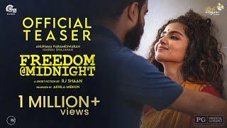 Freedom @ Midnight | Malayalam Short Film Teaser | RJ Shaan | Anupama Parameswaran | Hakkim Shajahan