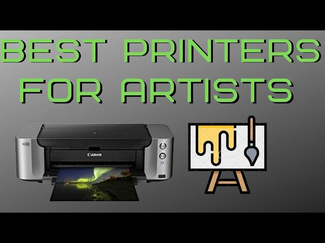 Best Printer for Art prints and Artists in 2020 | Print your art at Home
