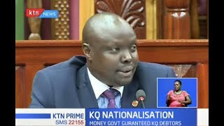 MPs' committee urges gov't to prioritise KQ nationalisation or Kenyans stand to loose Sh75 billion