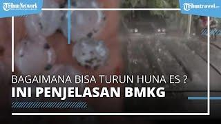 Berikut Penjelasan Lengkap BMKG soal Hujan Es dan Bagaimana Bisa Turun Hujan Es