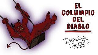 EL COLUMPIO DEL DIABLO | Draw My Life