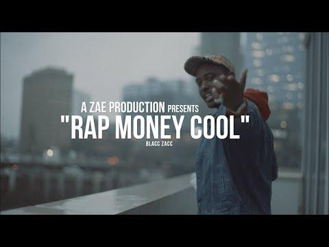 Blacc Zacc - Rap Money Cool (Official Music Video) Shot By @AZaeProduction
