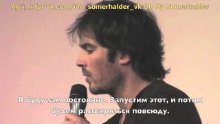 Иэн Сомерхолдер, Ian Somerhalder Part 2