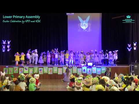 Lower Primary Assembly: Easter Celebration by NFD and NSU