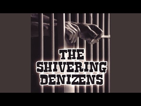 The Shivering Denizen