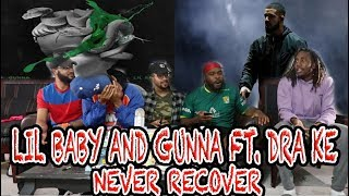 Gunna & Lil Baby Ft  Drake Never Recover ReactionReview