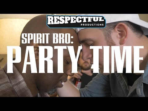 Spirit Bro: Party Time!