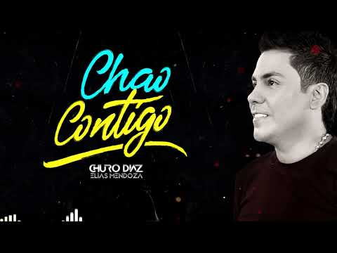 Chao Contigo (audio) Churo Díaz