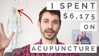 5 Lessons I Learned Spending $6,175 on Acupuncture and Chinese Medicine
