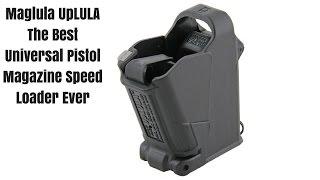 Maglula UpLULA The Best Universal Pistol Magazine Speed Loader Ever