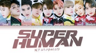 NCT 127 (엔시티127)   Superhuman (Color Coded Lyrics EngRomHan가사)