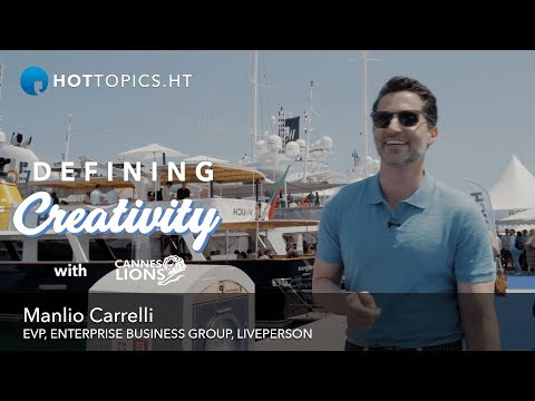 Defining Creativity With...Manlio Carrelli, EVP, Liveperson