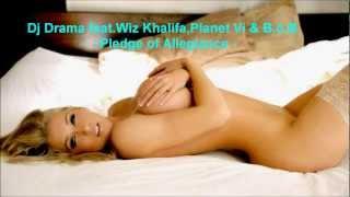 DJ Drama Feat. Wiz Khalifa, Planet VI & B.o.B - Pledge Of Allegiance ( 2o12 )