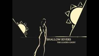 Shallow Rivers - We Are Cold (2015)