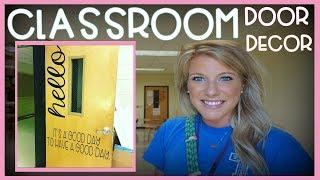 Classroom Door Decor | Teacher Vlog