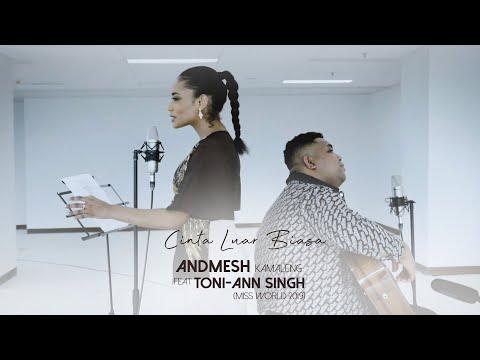 Andmesh x Toni-Ann Singh (Miss World 2019) - Cinta Luar Biasa