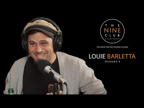 Louie Barletta | The Nine Club With Chris Roberts - Episode 04