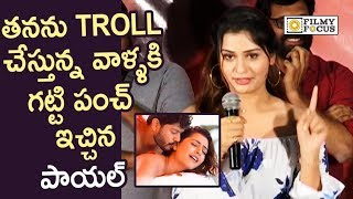 Payal Rajput Warning to Trolls on her for Role in RDX Love