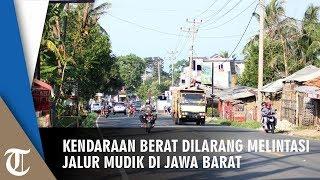 Kendaraan Berat Dilarang Melewati Jalur Mudik Jawa Barat