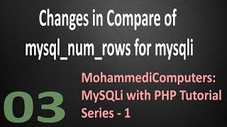 03 MySQLi PHP Tutorial - MySQLi Count Rows - Records with PHP
