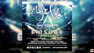 Aly & Fila Presents FSOE 516 [Future Sound of Egypt]