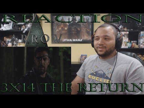 Arrow - 3x14 - The Return - REACTION!!
