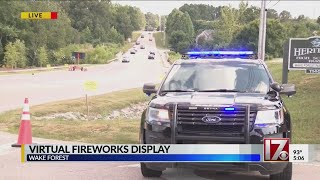 Wake Forest plans virtual fireworks show, tells people not to visit site