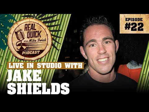 EP #22: Jake Shields (In Studio) – The Real Quick With Mike Swick Podcast