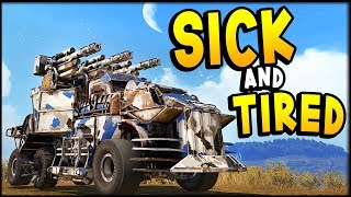 Crossout - SICK AND TIRED...
