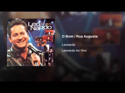 O Bom / Rua Augusta (pout-pourri) - Leonardo