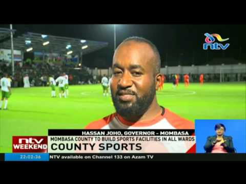 Mombasa county to build sports facilities in all wards