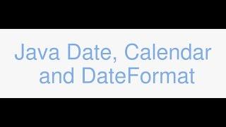 Java Date, Calendar, Timezones, and DateFormat tutorial