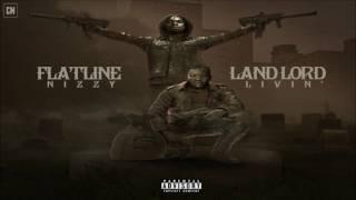 Flatline Nizzy - Landlord Livin' [FULL MIXTAPE + DOWNLOAD LINK] [2017]
