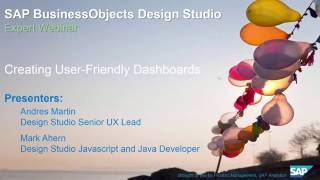 SAP BusinessObjects Design Studio: Creating User Friendly Dashboards