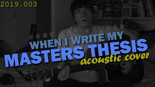 Andy Glover - When I Write My Masters Thesis (John K Samson cover)