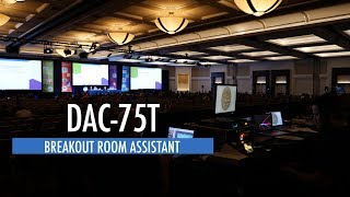 DAC-75T Breakout Room Assistant with SynchVue Recording Systems