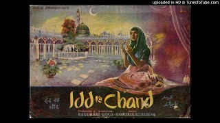 Asha Bhosle - Ae Bekason Ki Aankh Ke Taare - Eid Ka Chand