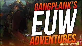 DYRUS • ADVENTURES WITH GANGPLANK ON EUW (CARRYING ON 140 PING)