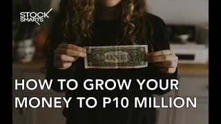 HOW TO BUILD A 10 MILLION PESO BUSINESS?