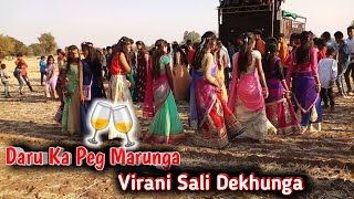 Daru Ka Peg Marunga Virani Sali Dekhunga || Part 4 || Beautiful Girls Dance