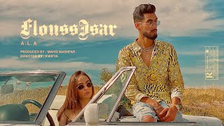 A.L.A - Flouss Isar (Official Video)