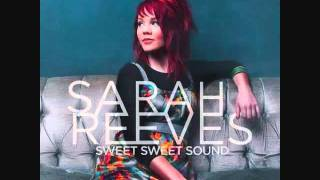 Sweet Sweet Sound - Sarah Reeves