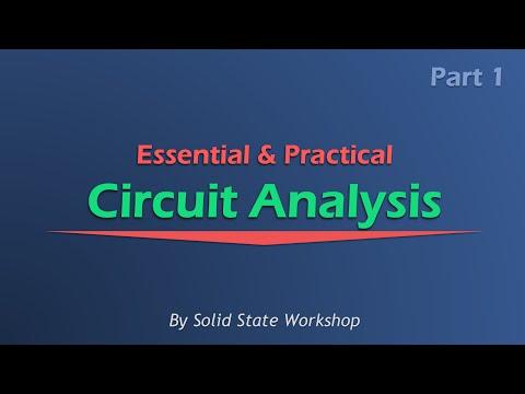 Essential & Practical Circuit Analysis: Part 1- DC Circuits